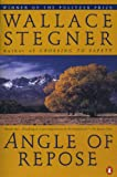 Cover Image of Angle of Repose (Contemporary American Fiction) by Wallace Earle Stegner published by Penguin USA (Paper)