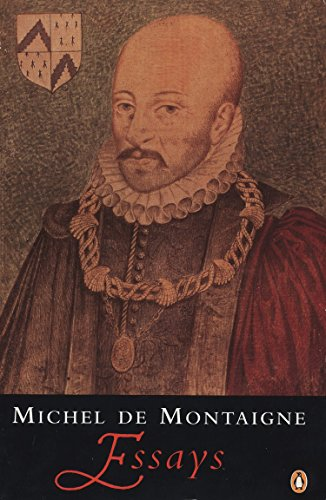 Montaigne: Essays, by Montaigne, M.