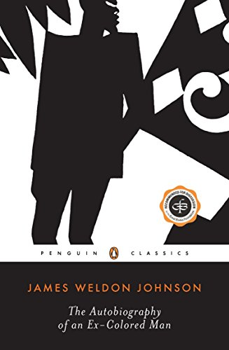 The Autobiography of an Ex-Colored Man (Penguin Twentieth Century Classics), Johnson, James Weldon