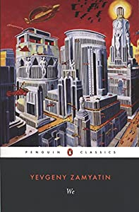 BOOK REVIEW: We by Yevgeny Zamyatin