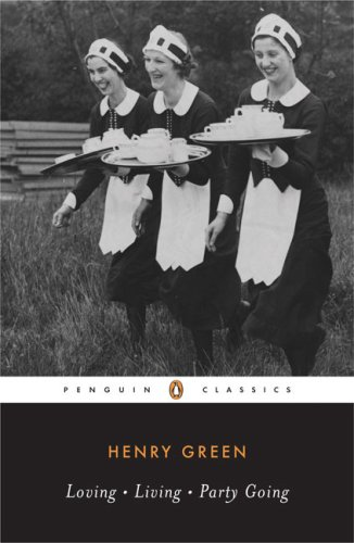 Loving; Living; Party Going, by Green, Henry