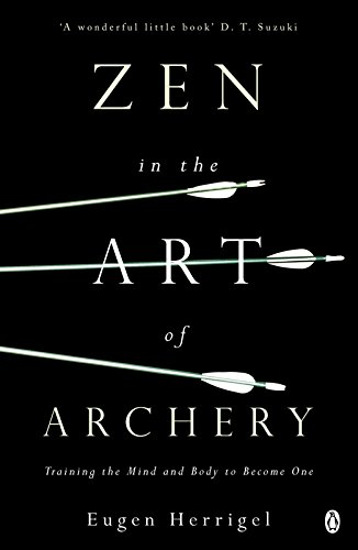Zen in the Art of Archery (Arkana)