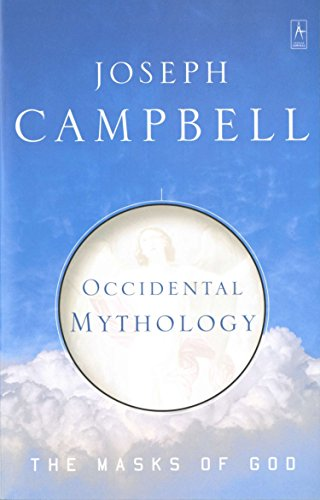 The Masks of God (Volume 3): Occidental Mythology, by Campbell, J.