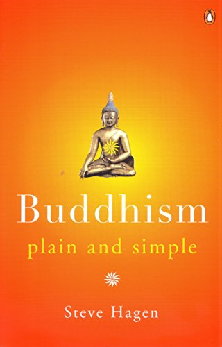Buddhism Plain and Simple, by Hagen, S.