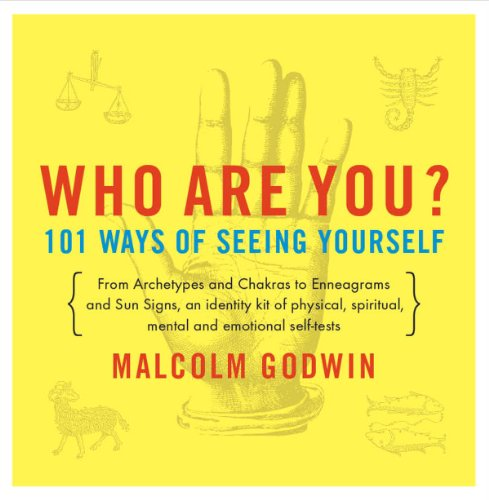 Who Are You?: 101 Ways of Seeing Yourself (Compass), Godwin, Malcolm