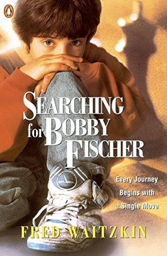 Searching for Bobby Fischer: The Father of a Prodigy Observes the World of Chess -- Fred Waitzkin -- Penguin Books Ltd   1993-08