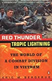 Red Thunder, Tropic Lightning: The World of a Combat Division in Vietnam - book cover picture
