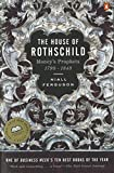 Buy The House of Rothschild: Money's Prophets, 1798-1848 from Amazon