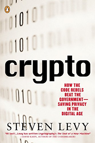 550. Crypto: How the Code Rebels Beat the Government Saving Privacy in the Digital Age