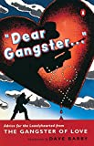 """Dear Gangster..."": Advice for the Lonelyhearted from the Gangster of Love"