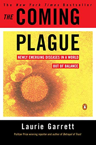 616. The Coming Plague: Newly Emerging Diseases in a World Out of Balance