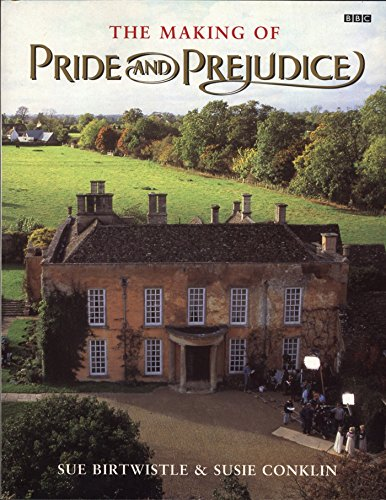 The Making of Pride and Prejudice (BBC), Conklin, Susie; Birtwistle, Sue