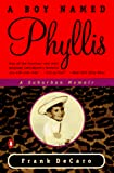 A Boy Named Phyllis : A Suburban Memoir - book cover picture