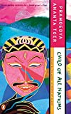 Child of All Nations (Buru Quartet , Vol 2) by Pramoedya Ananta Toer