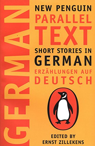 Short Stories in German / Erzählungen auf Deutsch (New Penguin Parallel Texts)