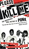 Please Kill Me: The Uncensored Oral History of Punk - book cover picture