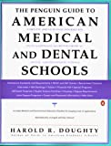 The Penguin Guide to American Medical and Dental Schools