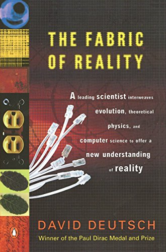 The Fabric of Reality, by Deutsch, D.