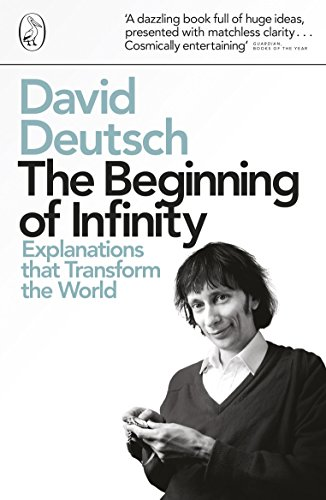 Beginning of Infinity (Penguin Press Science)