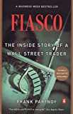 F.I.A.S.C.O.: The Inside Story of a Wall Street Trader - book cover picture