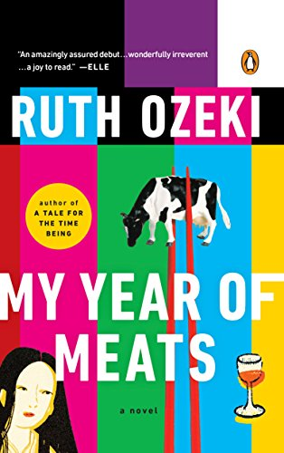 My Year of Meats, Ruth L. Ozeki