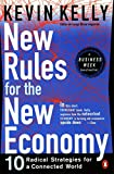 Buy New Rules for the New Economy: 10 Radical Strategies for a Connected World from Amazon