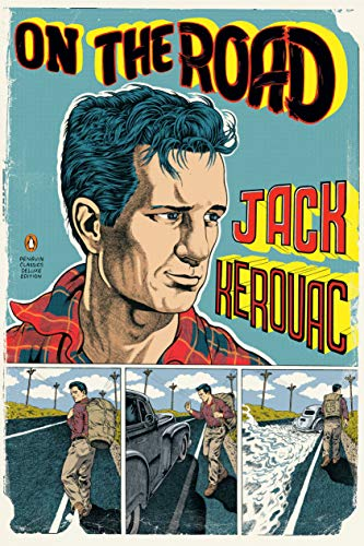 On the Road, by Kerouac, Jack 