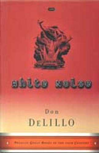 White Noise (Penguin Great Books of the 20th Century), DeLillo, Don