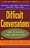 Difficult Conversations: How to Discuss what Matters Most - book cover picture