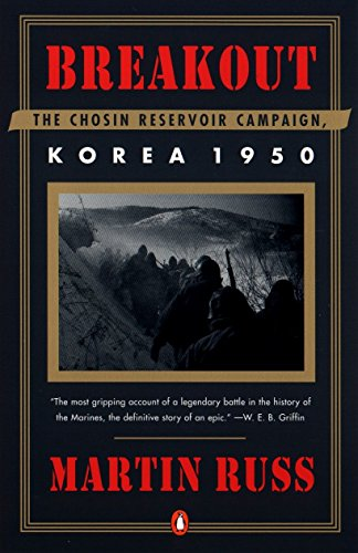 Breakout: The Chosin Reservoir Campaign, Korea 1950 by Martin Russ