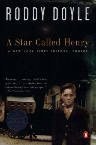 A Star Called Henry (The Last Roundup, Vol. 1), Doyle, Roddy
