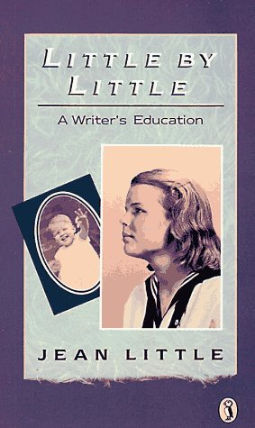 [Little by Little: A Writer's Education]