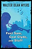 Fast Sam, Cool Clyde, and Stuff - book cover picture