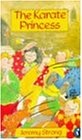 The Karate Princess (Puffin Books)
