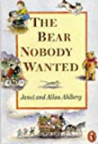 The Bear Nobody Wanted - book cover picture