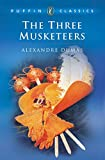 The Three Musketeers : An Abridgement by Lord Sudley (Puffin Classics) - book cover picture