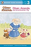 Oliver, Amanda, and Grandmother Pig (Puffin Easy-to-Read Level 2)