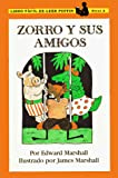 Zorro Y Sus Amigos/Fox and His Friends (Puffin Easy-To-Reads)