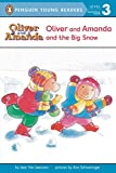 Oliver & Amanda and the Big Snow (Puffin Easy-to-Read, Level 2)