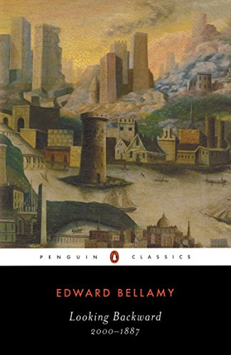 Looking Backward: 2000-1887 (Penguin Classics)