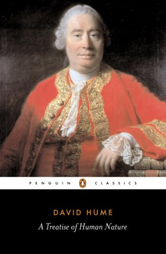 A Treatise of Human Nature: Being an Attempt to Introduce the Experimental Method of Reasoning into Mor (Penguin Classics), Hume, David