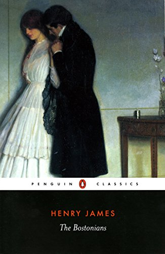 The Bostonians (Penguin Classics)