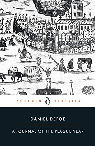 A Journal of the Plague Year (Penguin Classics), Defoe, Daniel