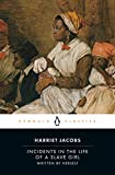 "Incidents in the Life of a Slave Girl: With ""a True Tale of Slavery"" (Penguin Classics) - book cover picture"