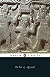 The Epic of Gilgamesh: An English Version With an Introduction (Penguin Classics)
