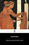 Medea and Other Plays (Penguin Classics)