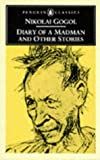 Diary of a Madman and Other Stories (Penguin Classics)