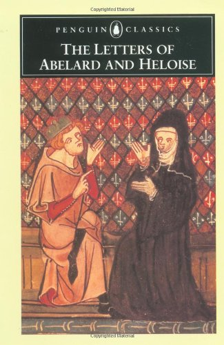 The Letters of Abelard and Heloise (Penguin Classics), Abelard, Peter; Betty Radice