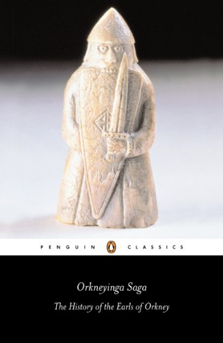 Orkneyinga Saga: The History of the Earls of Orkney (Penguin Classics), Anonymous