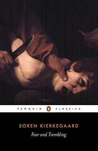 Fear and Trembling (Penguin Classics), Kierkegaard, Soren